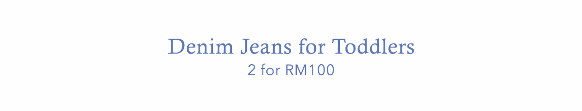 Buy 2 Toddler Jeans for RM100